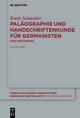 Paläographie und Handschriftenkunde für Germanisten