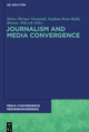 Journalism and Media Convergence