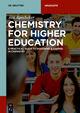 Chemistry for Higher Education