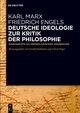 Deutsche Ideologie. Zur Kritik der Philosophie