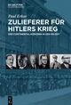 Zulieferer für Hitlers Krieg