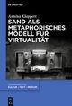 Sand als metaphorisches Modell für Virtualität