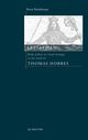 Leviathan - Thomas Hobbes, his embodied state, its contexts and sources