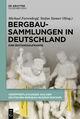 Bergbausammlungen in Deutschland