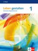 Leben gestalten 1. Ausgabe Baden-Württemberg und Niedersachsen