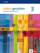 Leben gestalten 3. Ausgabe Baden-Württemberg und Niedersachsen