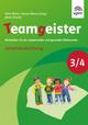 Teamgeister 3/4. Aktivitäten für ein respektvolles und gesundes Miteinander