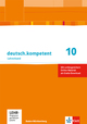 deutsch.kompetent 10. Ausgabe Baden-Württemberg Gymnasium