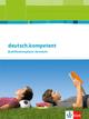 deutsch.kompetent. Allgemeine Ausgabe Qualifikationsphase