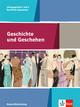 Geschichte und Geschehen Jahrgangsstufe 1 und 2. Ausgabe Baden-Württemberg Berufliche Gymnasien
