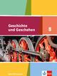 Geschichte und Geschehen 8. Ausgabe Baden-Württemberg Gymnasium
