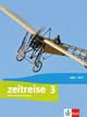 Zeitreise 3. Differenzierende Ausgabe Nordrhein-Westfalen, Sachsen-Anhalt