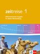 Zeitreise 1. Differenzierende Ausgabe Baden-Württemberg
