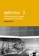 Zeitreise 3. Differenzierende Ausgabe Baden-Württemberg