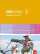 Zeitreise - Neue Ausgabe für Sachsen, Schülerbuch 6. Schuljahr