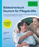 PONS Bildwörterbuch Deutsch für Pflegekräfte