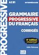 Grammaire progressive du français, Niveau intermédiaire. 4e édition