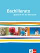 Bachillerato. Ausgabe Spanisch für die Oberstufe