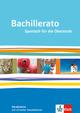Bachillerato, Spanisch für die Oberstufe