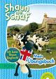 Shaun das Schaf: Mein Übungsbuch Englisch für 3./4. Klasse