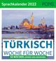 Türkisch Woche für Woche - PONS Sprachkalender 2022