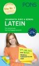 PONS Grammatik kurz & bündig Latein