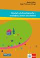 Deutsch als Zweitsprache - erwerben, lernen und lehren