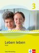 Leben leben 3. Ausgabe Baden-Württemberg