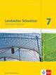 Lambacher Schweizer Mathematik 7. Ausgabe Baden-Württemberg