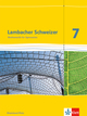 Lambacher Schweizer Mathematik 7. Ausgabe Rheinland-Pfalz