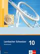 Lambacher Schweizer Mathematik 10. Ausgabe Sachsen