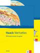 Haack Weltatlas. Differenzierende Ausgabe Sachsen