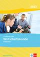 Wirtschaftskunde. Ausgabe Baden-Württemberg 2020