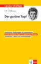 Klett Lektürehilfen E.T.A. Hoffmann 'Der goldne Topf'