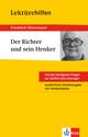 Klett Lektürehilfen - Friedrich Dürrenmatt, Der Richter und sein Henker