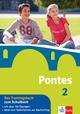 Pontes 2 - Das Trainingsbuch zum Schulbuch
