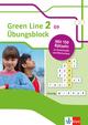 Green Line 2 G9 ab 2015 Klasse 6 - Übungsblock zum Schulbuch