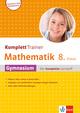 KomplettTrainer Mathematik 8. Klasse