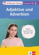 Klett 10-Minuten-Training Französisch Adjektive und Adverbien 1.-3. Lernjahr
