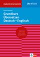 Grundkurs Übersetzen Deutsch-Englisch