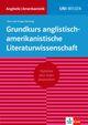 Uni-Wissen Grundkurs anglistisch-amerikanistische Literaturwissenschaft (deutsche Version)