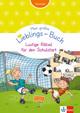 Mein Lieblings-Buch Lustige Rätsel für den Schulstart