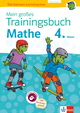 Klett Mein großes Trainingsbuch Mathematik 4. Klasse