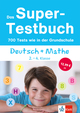 Das Super-Testbuch Deutsch + Mathe 2.-4. Klasse