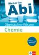 Sicher im Abi - Oberstufen-Wissen Chemie