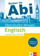 Sicher im Abi - Oberstufen-Wissen Englisch