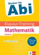 Klett Klausur-Training Mathematik Analysis