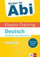 Klett Sicher im Abi - Klausur-Training Deutsch Textanalyse und Interpretation