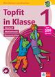 Klett Topfit in Klasse 1 - Deutsch, Mathematik und Konzentration