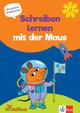Die Maus: Schreiben lernen mit der Maus